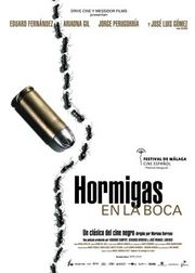 Hormigas en la boca (Ants in the Mouth)
