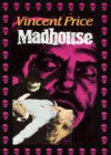 Madhouse (The Madhouse of Dr. Fear)(Deathday)(The Revenge of Dr. Death)