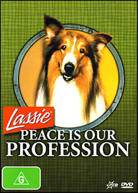 Lassie: Peace Is Our Profession