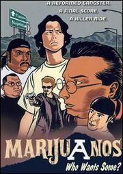 Marijuanos (Marijuanos: Who Wants Some?)
