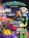La Guerra dei robot (Reactor) (Robots) (Stratostars) (War of the Robots)