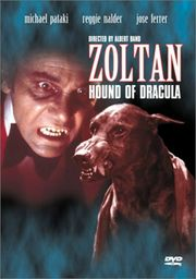 Zoltan, Hound of Dracula (Dracula's Dog)
