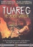 Tuareg: The Desert Warrior (Tuareg - Il guerriero del deserto)