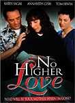 No Higher Love