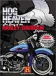 Hog Heaven: The Story of the Harley-Davidson Empire