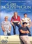 A Girl, 3 Guys and a Gun