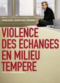 Violence des �changes en milieu temp�r� (Work Hard, Play Hard)