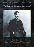 O Though Transcendent: The Life of Ralph Vaughan Williams