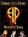 Emerson, Lake & Palmer: Welcome Back