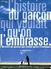 Histoire du gar�on qui voulait qu'on l'embrasse, L' (The Story of a Boy Who Wanted to Be Kissed)