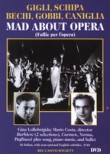 Mad About Opera