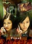 One Missed Call: Final