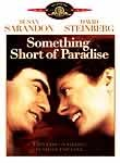 Something Short of Paradise (1979)