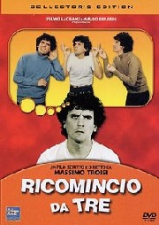 Ricomincio da tre (I'm Starting from Three)