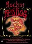 The Life And Times Of The Red Dog Saloon