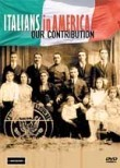 Italians in America - Our Contribution