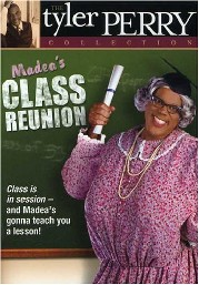 Madea's Class Reunion