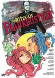 Rites of Frankenstein (Exp�riences �rotiques de Frankenstein, Les)