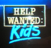 Help Wanted: Kids