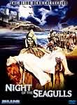 Night of the Seagulls (La Noche de las gaviotas)