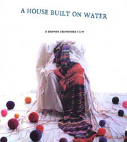 A House Built on Water (Khanei ruye ab)