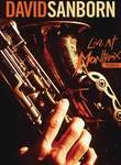 David Sanborn: Live at Montreux 1984
