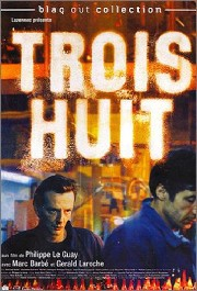 Trois Huit (Nightshift)