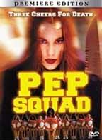 Pep Squad (I've Been Watching You 2: Prom Night) (1998)