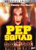 Pep Squad (I've Been Watching You 2: Prom Night)