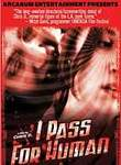 I Pass for Human