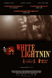 White Lightnin&#039; Poster