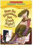How Do Dinosaurs Say Good Night? ... and More Dinosaur Tales