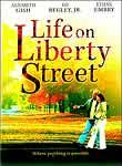 Life on Liberty Street