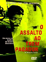 Assalto ao Trem Pagador (Assault on the Pay Train)(The Train Robbers)