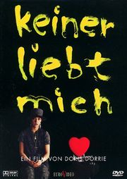 Keiner liebt mich (Nobody Loves Me)