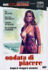 Una ondata di piacere (A Wave of Pleasure) (Wave of Lust)