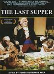 The Last Supper (La ultima cena)