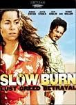 Slow Burn