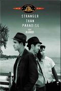 Stranger Than Paradise