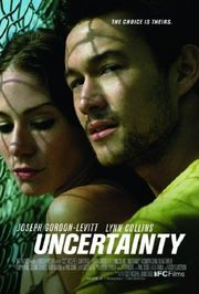 Uncertainty poster Joseph Gordon-Levitt Bobby Thompson