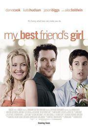 My Best Friend&#039;s Girl Poster