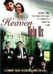 Heaven Help Us Poster