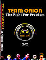 Team Orion, The Fight For Freedom