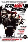 Dead Man Running Poster