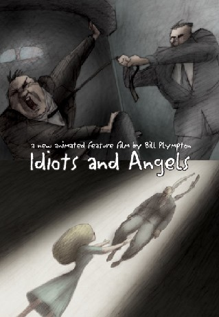 Idiots and Angels