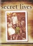 Secret Lives - Hidden Children and Their Rescuers During WWII poster