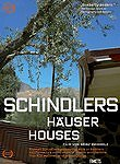 Schindler's Houses (Schindlers H�user)
