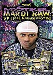 Mystikal: Mardi-Raw: Up Close & Uncensored