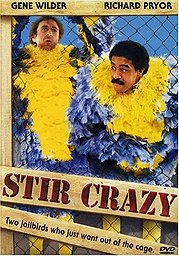 Stir Crazy Poster