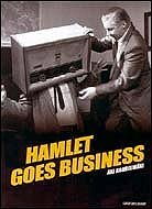 Hamlet Goes Business Poster